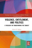 Violence  Entitlement  and Politics