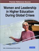 Women and Leadership in Higher Education During Global Crises [Pdf/ePub] eBook