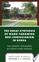 The Great Synthesis of Wang Yangming Neo Confucianism in Korea
