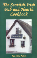 Scottish-Irish Pub and Hearth Cookbook