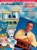 It s a Beautiful Day with Mister Rogers