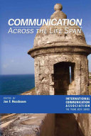Communication Across the Life Span Book