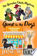 Gone to the Dogs