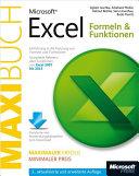 Microsoft Excel: Formeln & Funktionen - Das Maxibuch. 3., aktualisierte und erweiterte Auflage für Excel 2007 bis 2013