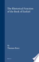 The Rhetorical Function of the Book of Ezekiel Book