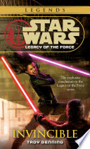 Invincible  Star Wars Legends  Legacy of the Force