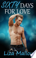 Sixty Days for Love Book