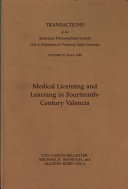 Medical Licensing and Learning in Fourteenth century Valencia