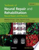 Textbook of Neural Repair and Rehabilitation  Volume 1  Neural Repair and Plasticity Book