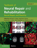 Textbook of Neural Repair and Rehabilitation: Volume 1, Neural Repair and Plasticity