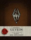 The Elder Scrolls - V: Skyrim - The Skyrim Library Vol. II: Man, Mer, and Beast