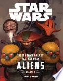 Star Wars The Force Awakens  Tales From a Galaxy Far  Far Away