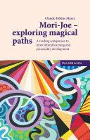 Mori Joe   exploring magical paths
