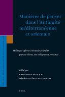 Manières de penser dans l'Antiquité méditerranéenne et orientale