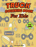 TRUCK COLORING BOOK For Kids Book