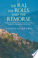 The Raj  the Rolls  and the Remorse