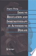 Immune Regulation and Immunotherapy in Autoimmune Disease