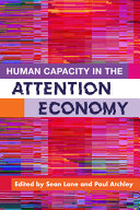 Human Capacity in the Attention Economy