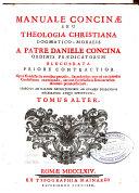 Manuale concinae seu theologia christiana dogmatico-moralis
