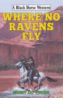 Where No Ravens Fly Pdf/ePub eBook