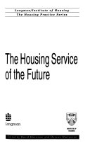 The Housing Service of the Future
