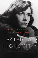 Patricia Highsmith  Selected Novels and Short Stories Book