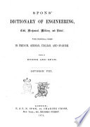 Spons Dictionary of Engineering  Civil  Mechanical  Military and Naval  with Technical Terms in French  German  Italian and Spanish Edited by Oliver Byrne Book
