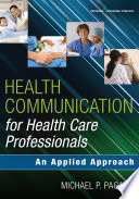 Health Communication for Health Care Professionals Book