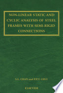Non Linear Static and Cyclic Analysis of Steel Frames with Semi Rigid Connections