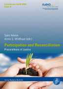 Participation and Reconciliation: Preconditions of Justice