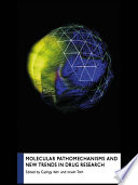 Molecular Pathomechanisms and New Trends in Drug Research Book
