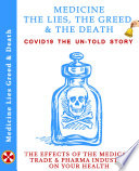 Medicine The Lies  The Greed   The Death Book