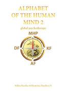 Alphabet of the Human Mind – 2. Global Psychotherapy Pdf/ePub eBook