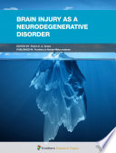 Brain Injury as a Neurodegenerative Disorder Book