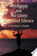 The Agony and the Glory of Muted Silence