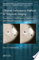 Observer Performance Methods for Diagnostic Imaging