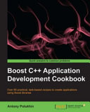 Boost C++ Application Development Cookbook