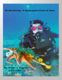 SCUBA DIVING  A Newcomers Point of View