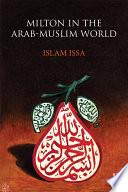 Milton in the Arab Muslim World
