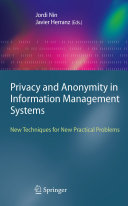 Privacy and Anonymity in Information Management Systems Book