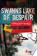Swann s Lake of Despair Book