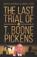 The Last Trial of T  Boone Pickens