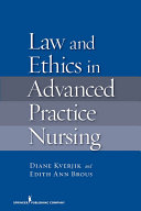 Law and Ethics in Advanced Practice Nursing