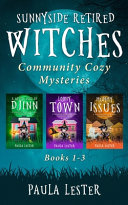 Sunnyside Retired Witches Community Cozy Mysteries