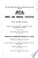 Mines And Mineral Statistics Of New South Wales And Notes On The Geological Collection Of The Department Of Mines0