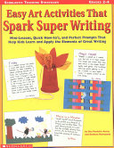 Easy Art Activities That Spark Super Writing