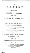 An Inquiry into the Nature and Causes of the Wealth of Nations     The fourth edition  with additions