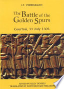 Read Online The Battle of the Golden Spurs (Courtrai, 11 July 1302) For Free