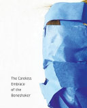 The Careless Embrace of the Boneshaker ebook