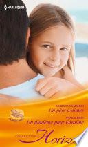Un père à aimer - Un diadème pour Caroline